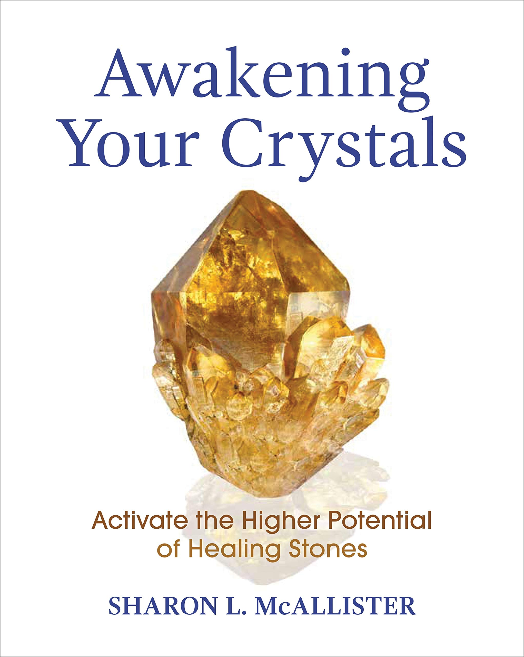 Awakening Your Crystals