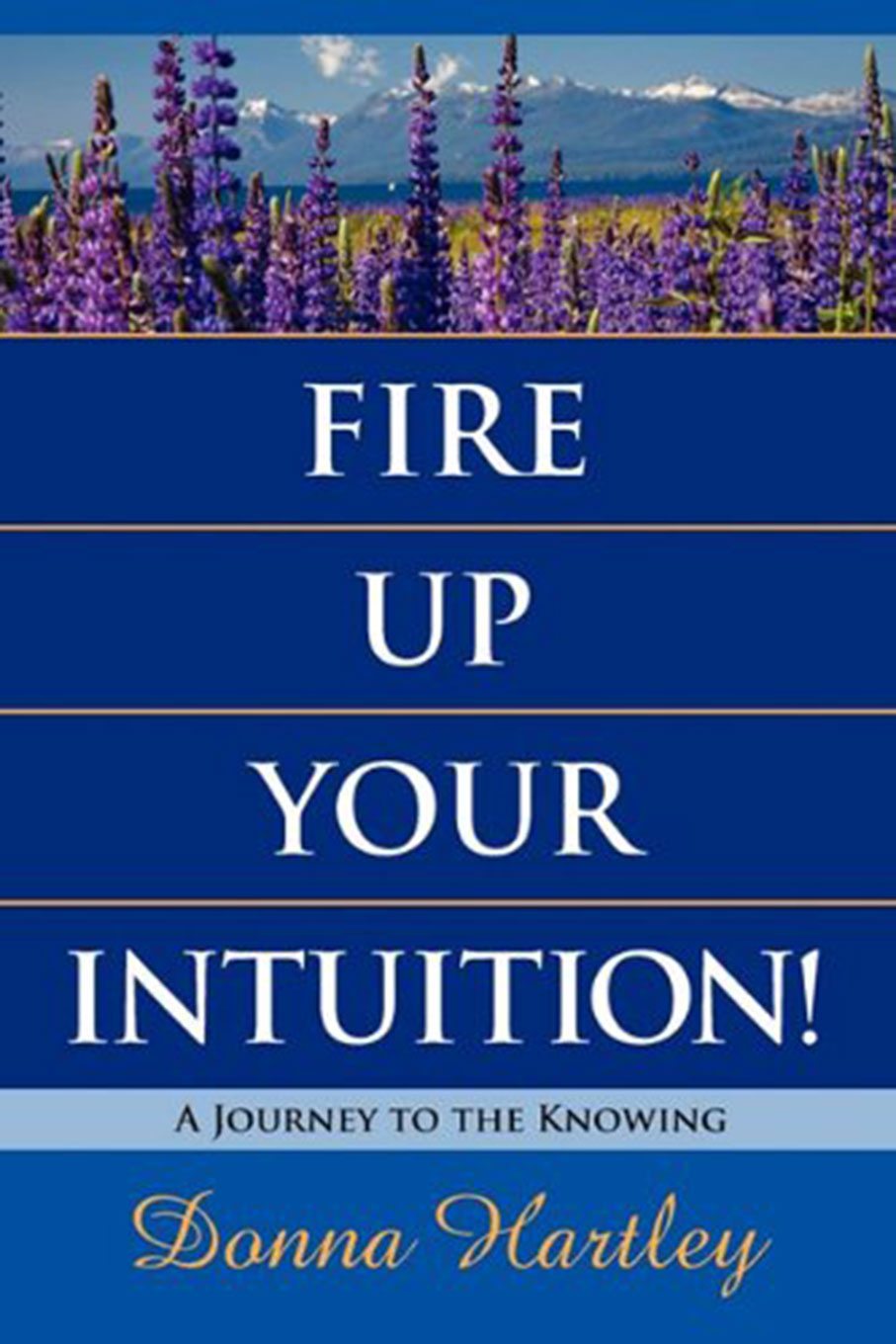 Fire Up Your Intuition!
