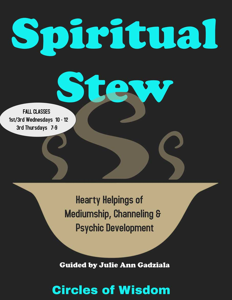 Spiritual Stew AM Edition: Hearty Helpings of Mediumship, Channeling & Psychic Exercises