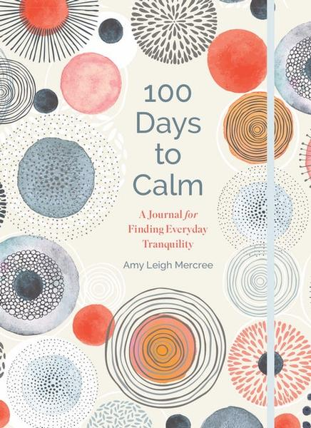 100 Days to Calm Journal