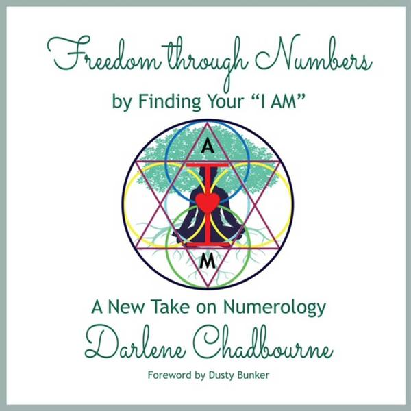 "Freedom Through Numbers by Finding your ""I AM"""