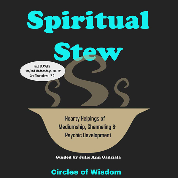 Spiritual Stew: Hearty Helpings of Mediumship, Channeling & Psychic Exercises
