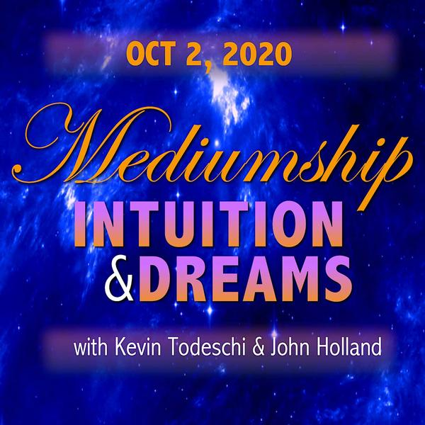 Mediumship, Intuition & Dreams