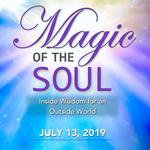 Magic of the Soul: Inside Wisdom for an Outside World