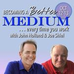 Becoming a Better Medium Every Time You Work