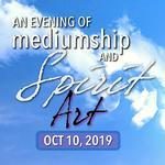 An Evening of Mediumship & Spirit Art