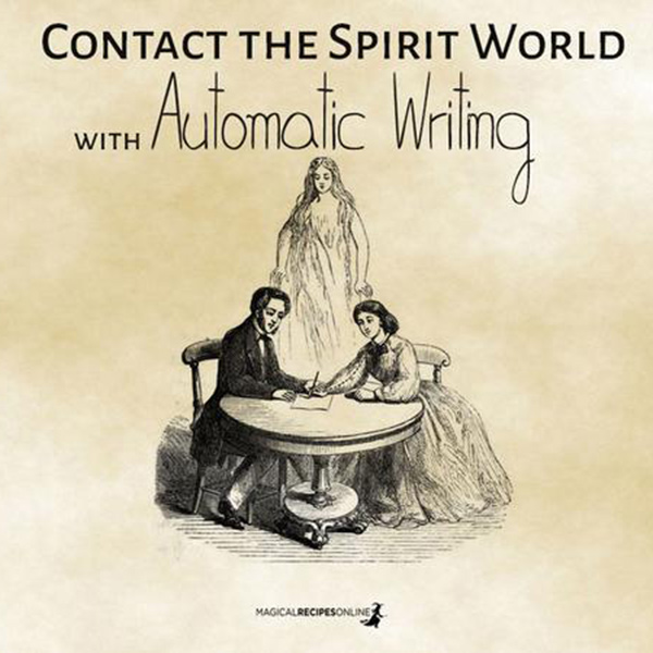 Connecting with Spirit through Automatic Writing or Spirit Writing