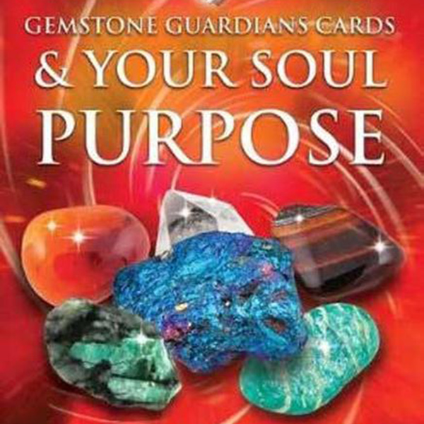 FREE: Gemstone Guardian Cards & Your Soul Purpose with Margaret Ann Lembo