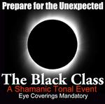 The Black Class * SOLD OUT - Taking Wait List *
