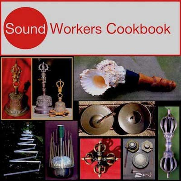 Soundworkers Cookbook