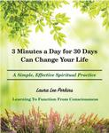3 Minutes a Day for 30 Days Can Change Your Life