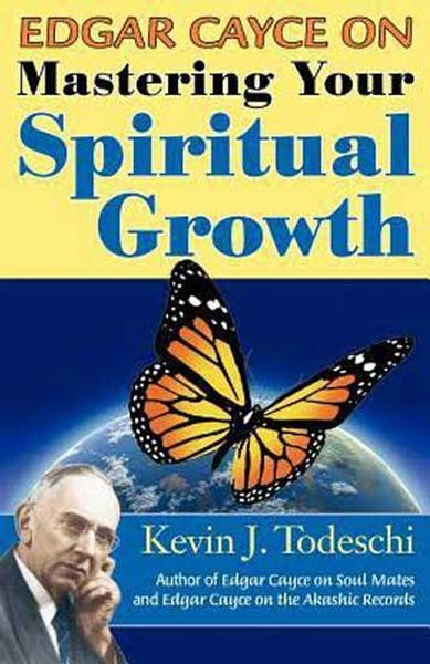 Exploring Your Soul Self: Soul Growth, Life After Death, Intuition with Kevin J. Todeschi