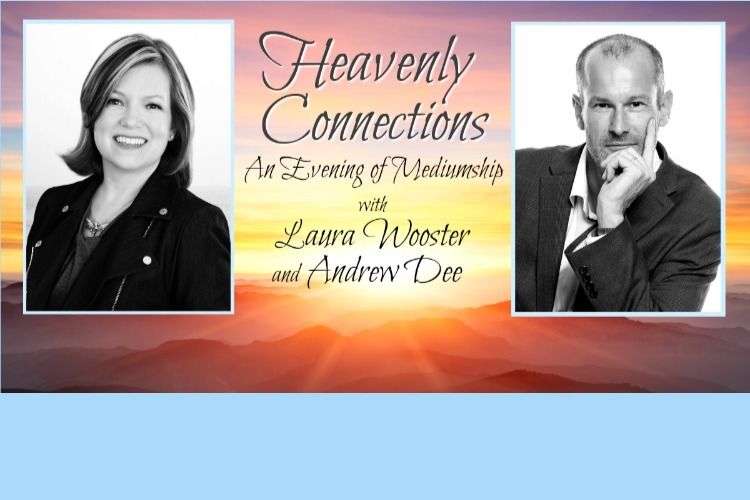 Heavenly Connections: An Evening of Mediumship with Laura Wooster and Andrew Dee